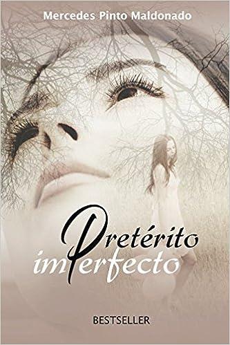 Amazon.com: Preterito imperfecto (Spanish Edition ...