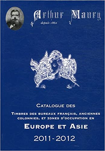 Catalogue timbres Europe Asie (French Edition)