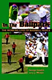 In the Ballpark, George Gmelch and J. J. Weiner, 1560988762