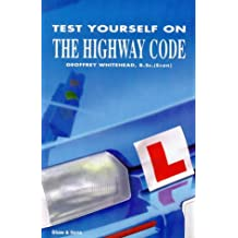 Test Yourself on the Highway Code (Shaw's books for motorists)