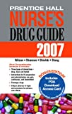 Prentice Hall Nurse's Drug Guide, Margaret T. Shannon and Kelly M. Shields, 0132433486