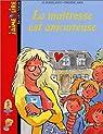 J'aime lire : La maîtresse est amoureuse par Hoestlandt