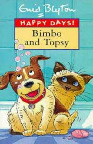 Download Bimbo and Topsy (Enid Blyton's Happy Days) pdf