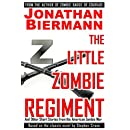 The Little Zombie Regiment: And Other Short Stories from the  American Zombie War (Volume 2)