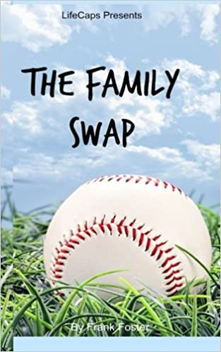 Book The Family Swap: The Bizarrely True Story of Two Yankee Baseball Players Who Decided to Trade Families