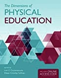 img - for The Dimensions of Physical Education by Lori E. Ciccomascolo (2011-10-12) book / textbook / text book