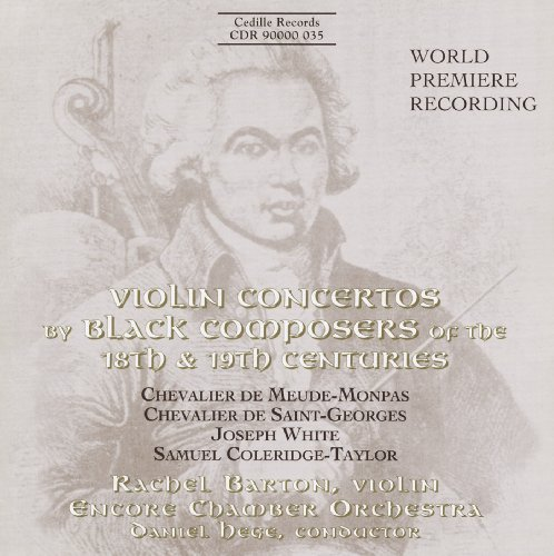Violin Concertos by Black Composers of the 18th & 19th Centuries ()