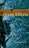 Ocean Effects, Brendan Galvin, 0807132667
