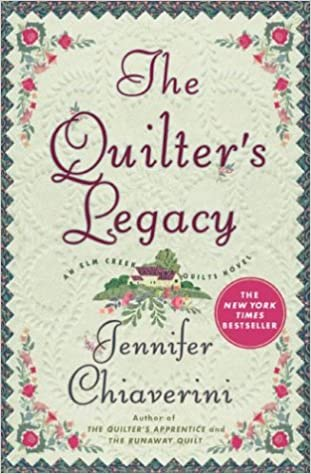 Download The Quilters Legacy Elm Creek Quilts 5 By Jennifer Chiaverini