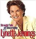 Straight Talk on Decorating from Lynette Jennings