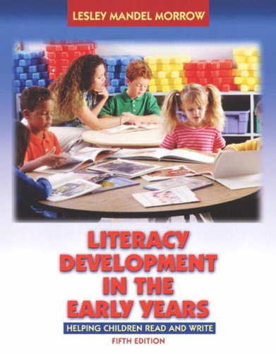 Literacy Development in the Early Years (Book Alone) (5th Edition)