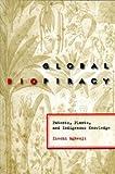 Global Biopiracy, Ikechi Mgbeoji, 080147311X