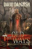 img - for The Old Ways: The Paladins #3 book / textbook / text book