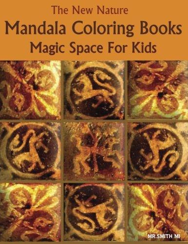 Download The New Nature Mandala Coloring Books Magic Space For Kids pdf