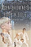 John-Browne's Body and Sole, Jonathan Pearce, 1594110530