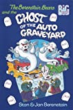 The Berenstain Bears and the Ghost of the Auto Graveyard