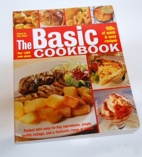 The Basic Cookbook  100S Of Quick   Easy Recipes