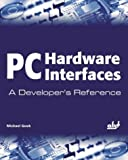 PC Hardware Interfaces, Michael Gook, 193176929X
