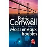 Morts en eaux troubles : Une enquête de Kay Scarpetta (Policier / Thriller) (French Edition)