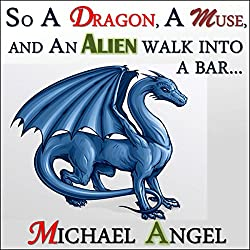 So a Dragon, a Muse, and an Alien Walk into a Bar...