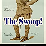 The Swoop! | P. G. Wodehouse