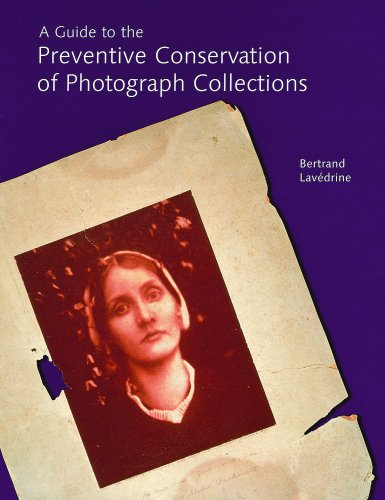 A Guide to the Preventive Conservation of Photograph...