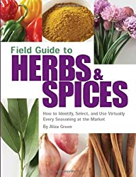 Field Guide to Herbs & Spices