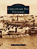 Chesapeake Bay Steamers by Chris Dickon front cover