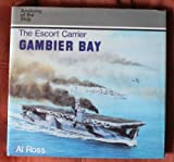 The Escort Carrier Gambier Bay, Al Ross, 1557502358