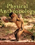Introduction to Physical Anthropology...