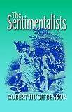 The Sentimentalists, Robert Benson, 0972982175