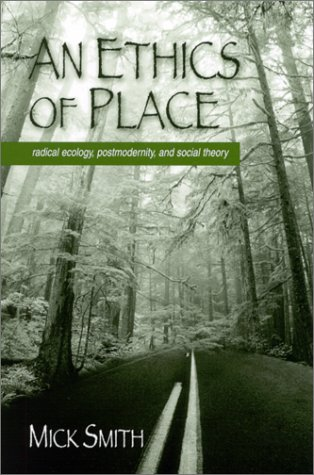 Download An Ethics of Place: Radical Ecology, Postmodernity, and Social Theory PDF