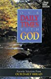 Our Daily Times with God, Discovery House Staff, 0929239032