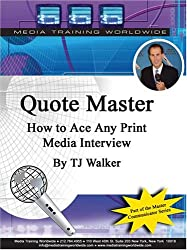Quote Master: How to Ace Any Print Media Interview