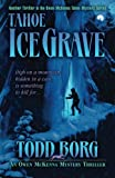 img - for Tahoe Ice Grave (An Owen McKenna Mystery Thriller) (Volume 3) book / textbook / text book