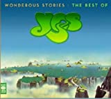 Wonderous Stories: The Best Of Yes by Yes (2011-09-13)