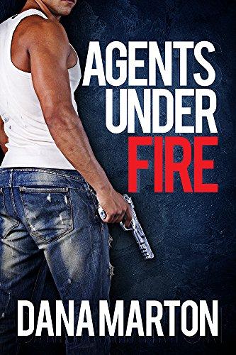 Book: Agents Under Fire by Dana Marton