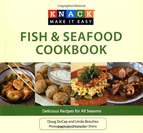 Download Knack Fish & Seafood Cookbook: Delicious Recipes For All Seasons (Knack: Make It Easy) PDF