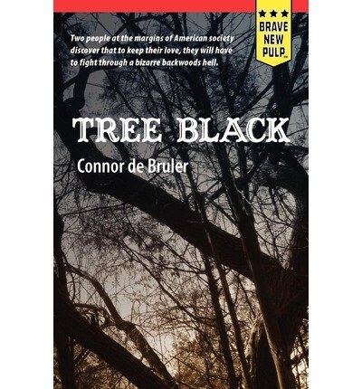 [ [ [ Tree Black [ TREE BLACK ] By De Bruler, Connor ( Author )May-14-2012 Paperback