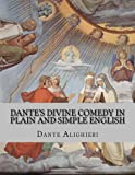 Dante's Divine Comedy in Plain and Simple English, Dante Alighieri, 1492318922