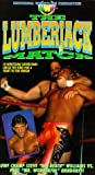 Lumberjack Match [VHS]