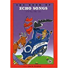 The Book of Echo Songs (First Steps in Music series)