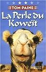 La Perle du Koweit par Paine