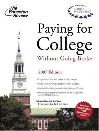 Paying for College Without Going Broke 2007 (College Admissions Guides)