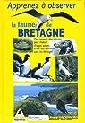 Apprenez à observer la faune de Bretagne par François de Beaulieu