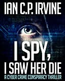 Bargain eBook - I Spy  I Saw Her Die