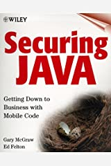 Securing Java: Getting Down to Business with Mobile Code, 2nd Edition Paperback
