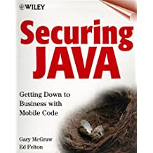Securing Java: Getting Down to Business with Mobile Code, 2nd Edition