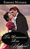 Mills & Boon : The Unrepentant Rake