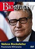 Biography - Nelson Rockefeller: Passionate Millionaire